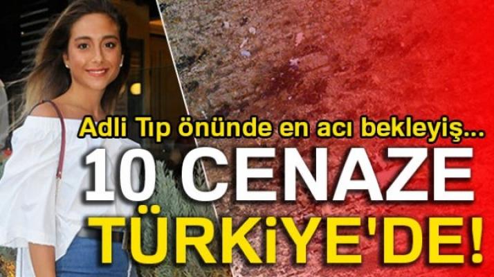 10 Cenaze İstanbul'da...