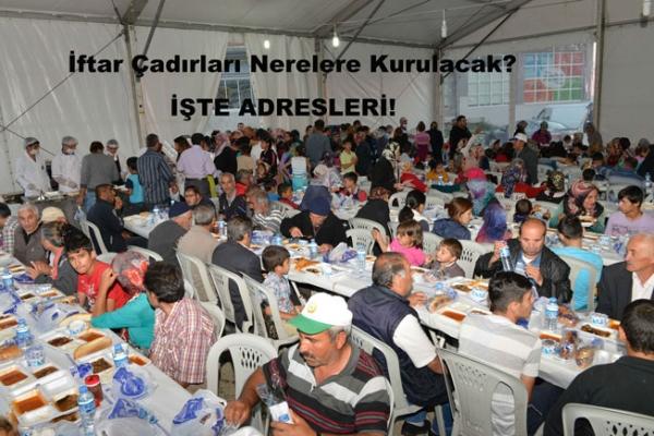 Ankara'daki İftar Çadırları Nerelere Kurulacak? Özel Haberimiz...