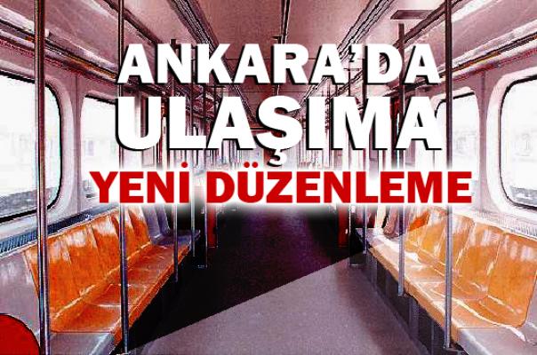 Ankara'da ulaşıma yeni kurallar getirildi!