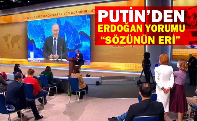 Putin'den son dakika Erdoğan açıklaması