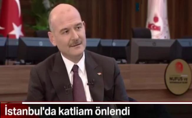 Bakan Soylu açıkladı: İstanbul'da katliam önlendi
