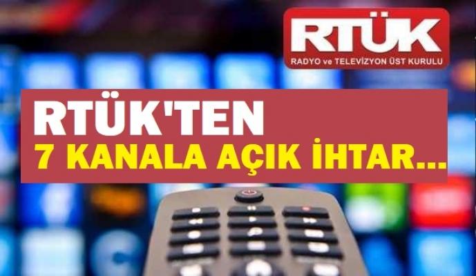 RTÜK'ten 7 kanala açık ihtar: Suç işliyorsunuz