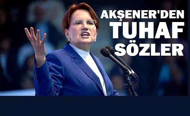 Akşener'den Cumhurbaşkanı Erdoğan'a skandal sözler!