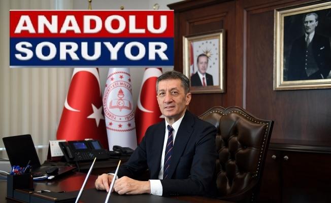 Bakan Ziya Selçuk 'Anadolu Soruyor'un konuğu oluyor