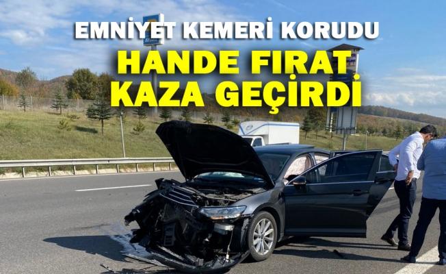 Hande Fırat İstanbul Yolunda Kaza geçirdi