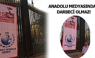 Anadolu Yayıncıları Külliye önünde nöbet tutuyor…