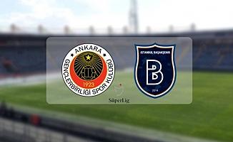 Gençlerbirliği-Başakşehir maçı ne zaman, saat kaçta?
