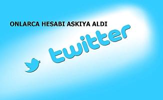 Twitter onlarca hesabı askıya aldı!