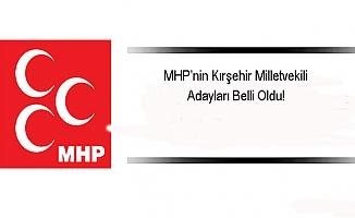 MHP'nin Kırşehir milletvekili adayları belirlendi