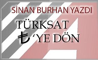 Türksat TL'ye dön…