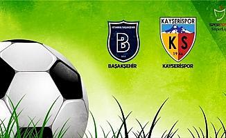 Medipol Başakşehir, Kayserispor'u konuk ediyor