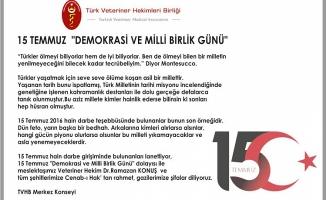 """Türk Veteriner Hekimleri Birliğinden """"15 Temmuz"""" mesajı"""