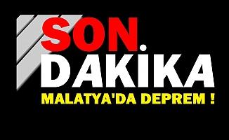 Son Dakika... Malatya'da Deprem !
