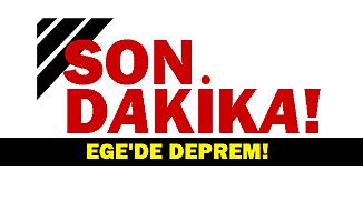 Ege'de çok şiddetli deprem! İstanbul'da hissedildi