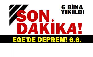 İzmir'de çok şiddetli deprem!