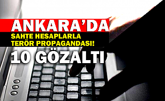 Başkentte terör propagandası operasyonu