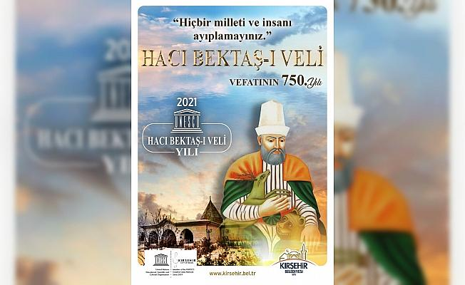 UNESCO'nun 2021'i Ahi Evran Veli, Hacı Bektaş Veli ve Yunus Emre yılı ilan etmesi
