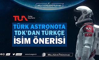TDK'ya en çok gelen Türkçe astronot isim önerileri belli oldu