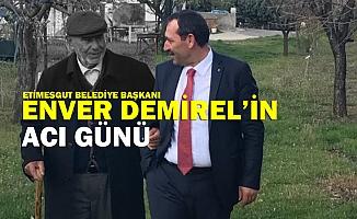 Enver Demirel'in acı günü