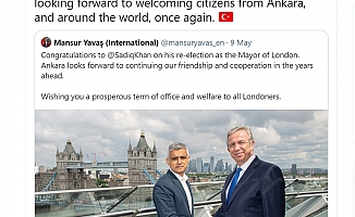 YAVAŞ'TAN LONDRA BELEDİYE BAŞKANI SEÇİLEN SADIQ KHAN'A TEBRİK MESAJI