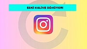 Instagram eski haline dönüyor