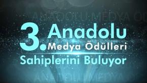 3. Anadolu Medya Ödülleri Sahiplerini Buluyor!