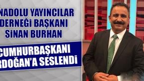 AYD BAŞKANI BURHAN: Corona Virüs, Anadolu Medyasını Kapanma Noktasına Getirdi.